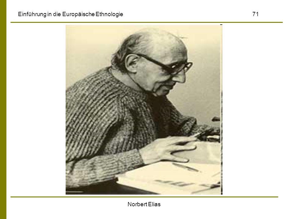 Norbert Elias Einführung in die Europäische Ethnologie 71