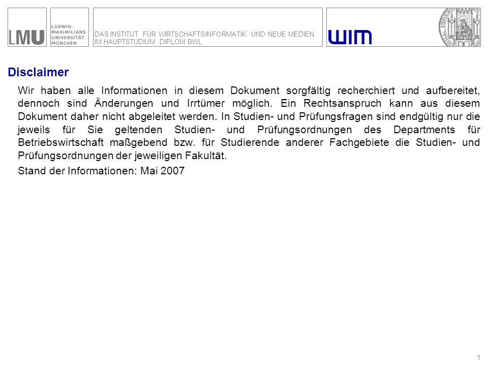 Fakultät für Betriebswirtschaft Munich School of Management Das Institut für Wirtschaftsinformatik und Neue Medien im Hauptstudium Diplom BWL Überblick über die SBWL Wirtschaftsinformatik und Neue Medien Prof.