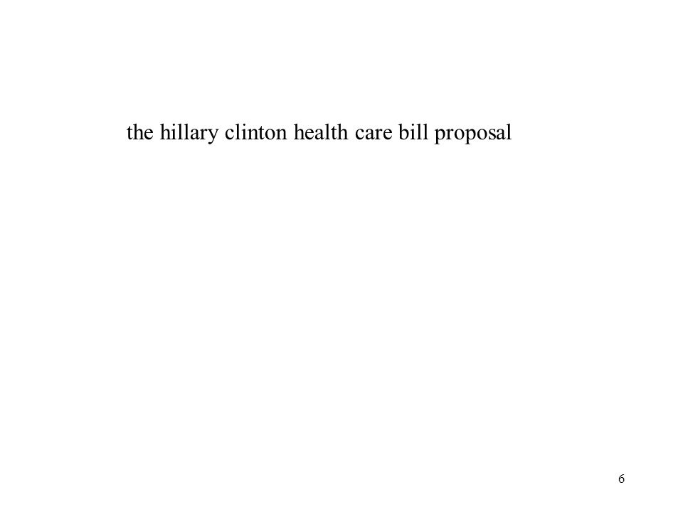 6 the hillary clinton health care bill proposal