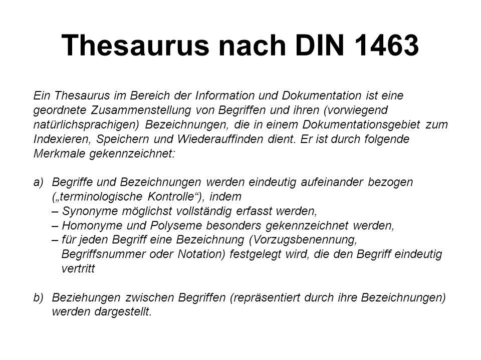 1.3.4 Begriffliche Kontrolle Nach der terminologischen Kontrolle (der Bildung von isolierten Äquivalenzklassen) werden nun bei der begrifflichen Kontrolle Beziehungen zwischen den Begriffen gebildet, aus denen dann ein semantisches Netz über den gesamten Thesaurus entsteht.