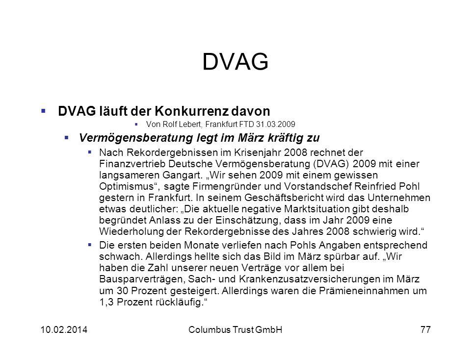 DVAG DVAG läuft der Konkurrenz davon Von Rolf Lebert, Frankfurt FTD 31.03.2009 Vermögensberatung legt im März kräftig zu Nach Rekordergebnissen im Kri