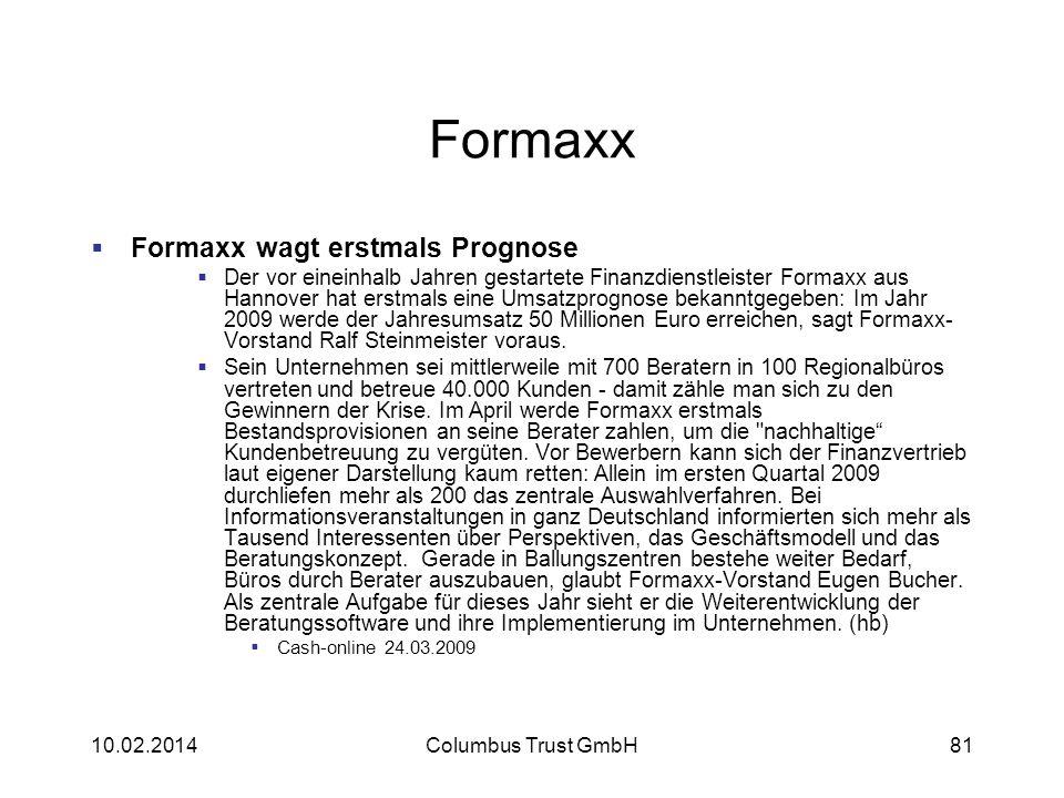 Formaxx Formaxx wagt erstmals Prognose Der vor eineinhalb Jahren gestartete Finanzdienstleister Formaxx aus Hannover hat erstmals eine Umsatzprognose