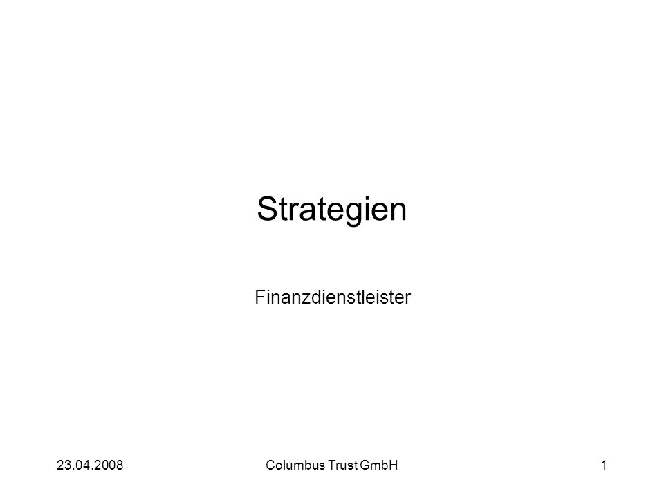 223.04.2008Columbus Trust GmbH2 Studien The Boston Consulting Group: Creating Competitive Advantage: The European Insurance Landscape Übersicht über die Performance von 100 führenden europäischen Versicherungsgruppen mit einem Prämienvolumen von über 1 Bio.