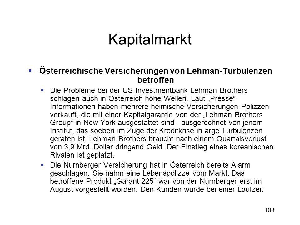 108 Kapitalmarkt Österreichische Versicherungen von Lehman-Turbulenzen betroffen Die Probleme bei der US-Investmentbank Lehman Brothers schlagen auch