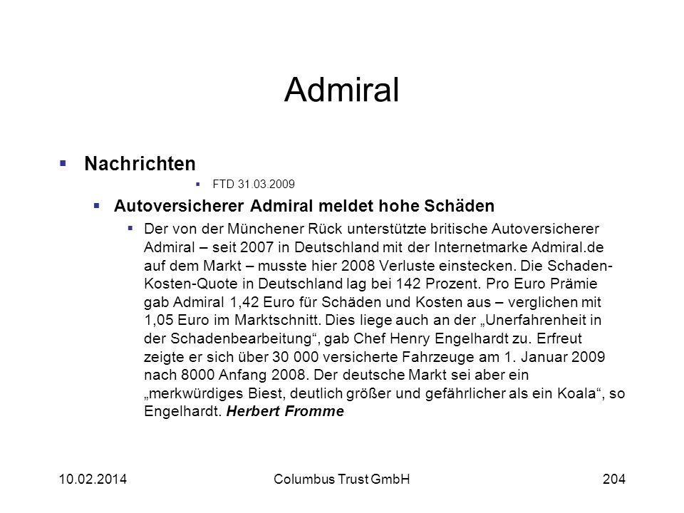 Admiral Nachrichten FTD 31.03.2009 Autoversicherer Admiral meldet hohe Schäden Der von der Münchener Rück unterstützte britische Autoversicherer Admir