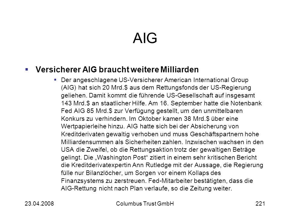 AIG Versicherer AIG braucht weitere Milliarden Der angeschlagene US-Versicherer American International Group (AIG) hat sich 20 Mrd.$ aus dem Rettungsf