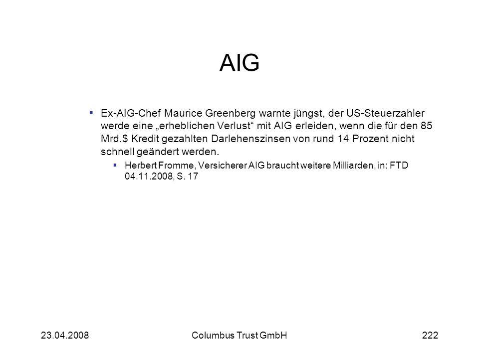 AIG Ex-AIG-Chef Maurice Greenberg warnte jüngst, der US-Steuerzahler werde eine erheblichen Verlust mit AIG erleiden, wenn die für den 85 Mrd.$ Kredit