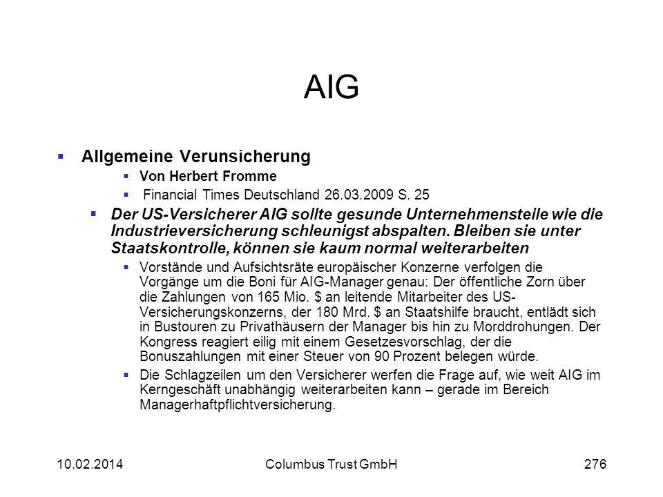 AIG Allgemeine Verunsicherung Von Herbert Fromme Financial Times Deutschland 26.03.2009 S. 25 Der US-Versicherer AIG sollte gesunde Unternehmensteile