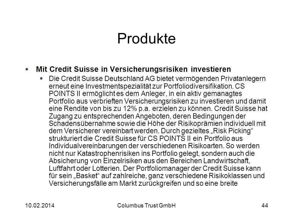 Produkte Mit Credit Suisse in Versicherungsrisiken investieren Die Credit Suisse Deutschland AG bietet vermögenden Privatanlegern erneut eine Investme