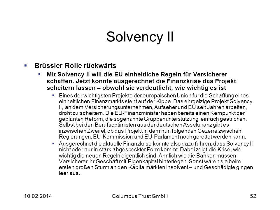Solvency II Brüssler Rolle rückwärts Mit Solvency II will die EU einheitliche Regeln für Versicherer schaffen. Jetzt könnte ausgerechnet die Finanzkri