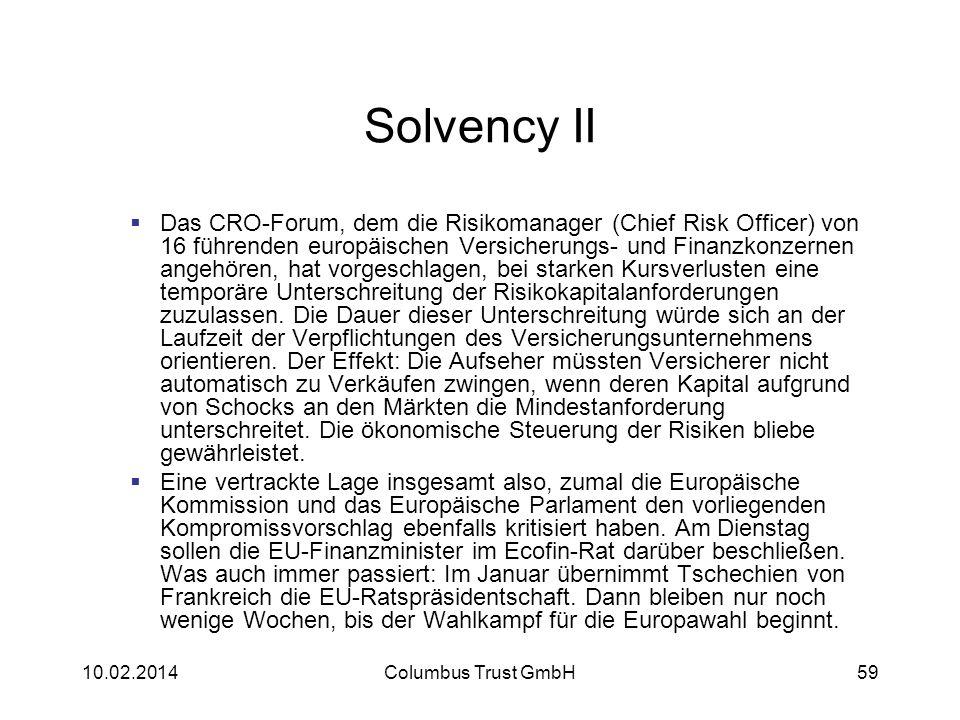 Solvency II Das CRO-Forum, dem die Risikomanager (Chief Risk Officer) von 16 führenden europäischen Versicherungs- und Finanzkonzernen angehören, hat