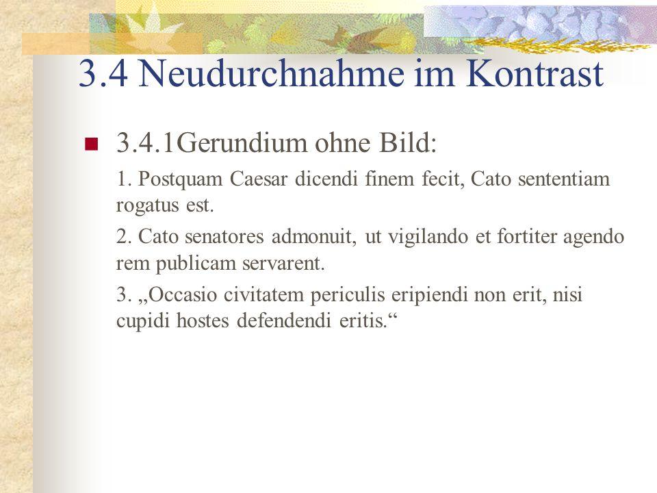 3.4 Neudurchnahme im Kontrast 3.4.1Gerundium ohne Bild: 1.