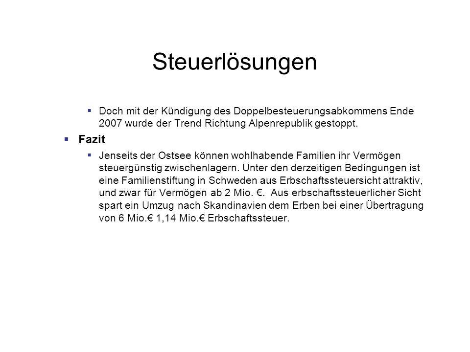 Steuerlösungen Doch mit der Kündigung des Doppelbesteuerungsabkommens Ende 2007 wurde der Trend Richtung Alpenrepublik gestoppt.