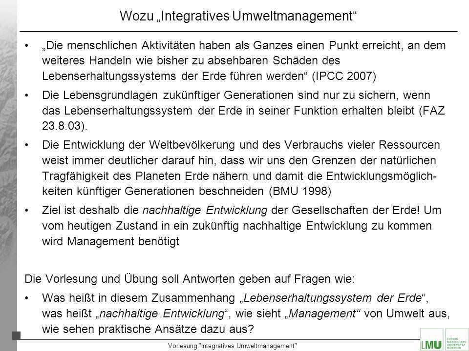 Vorlesung Integratives Umweltmanagement Was ich erwarte 1.Die Veranstaltung ist eine Pflichtveranstaltung, wenn man Bachelor Geographie studieren will 2.Integratives Umweltmanagement besteht aus drei Teilen 1.Der regelmäßigen Teilnahme an der Vorlesung (max.