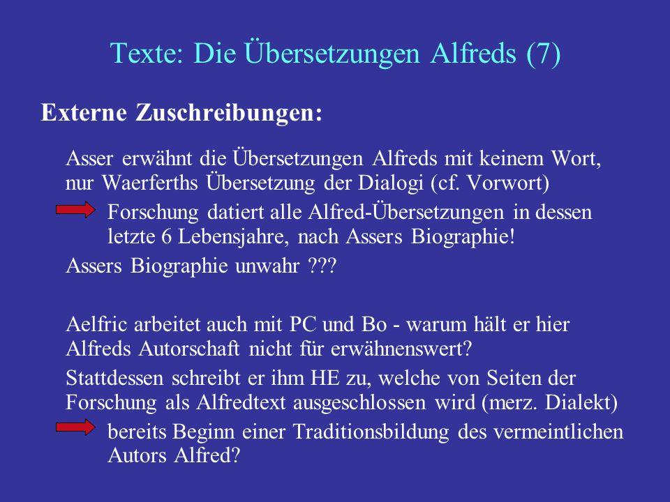 Texte: Die Übersetzungen Alfreds (8) Sprachliche und stilistische Übereinstimmungen - Mythos Alfredian house-style?: z.B.