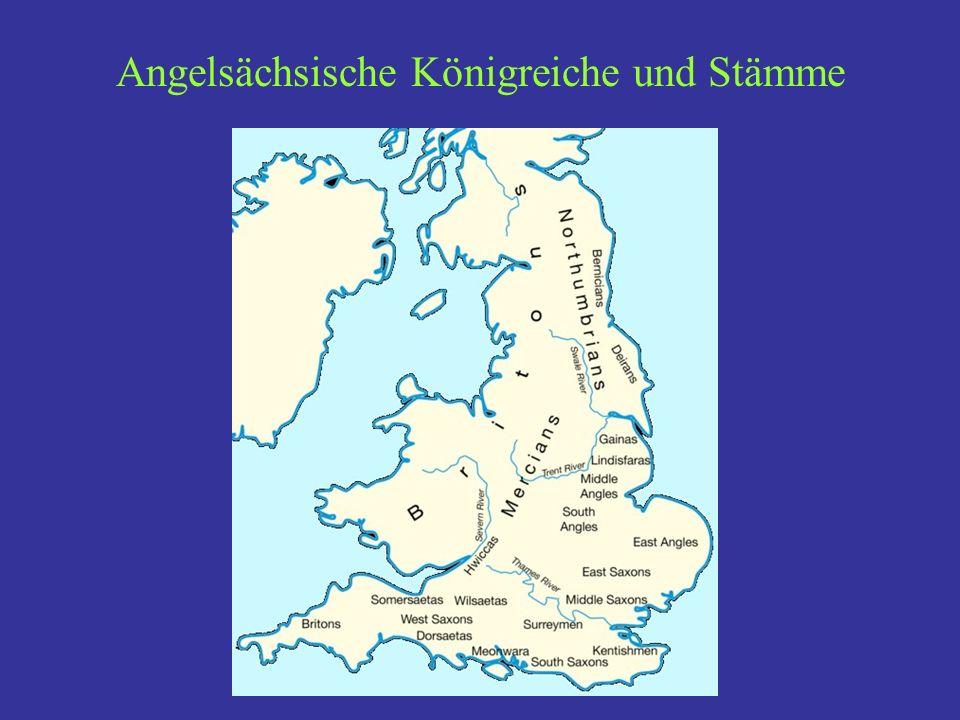 Geschichte (3): Bretwaldas.7. Jh. Nordhumbrische Vorherrschaft: Edwin, Oswald, Oswiu 8.