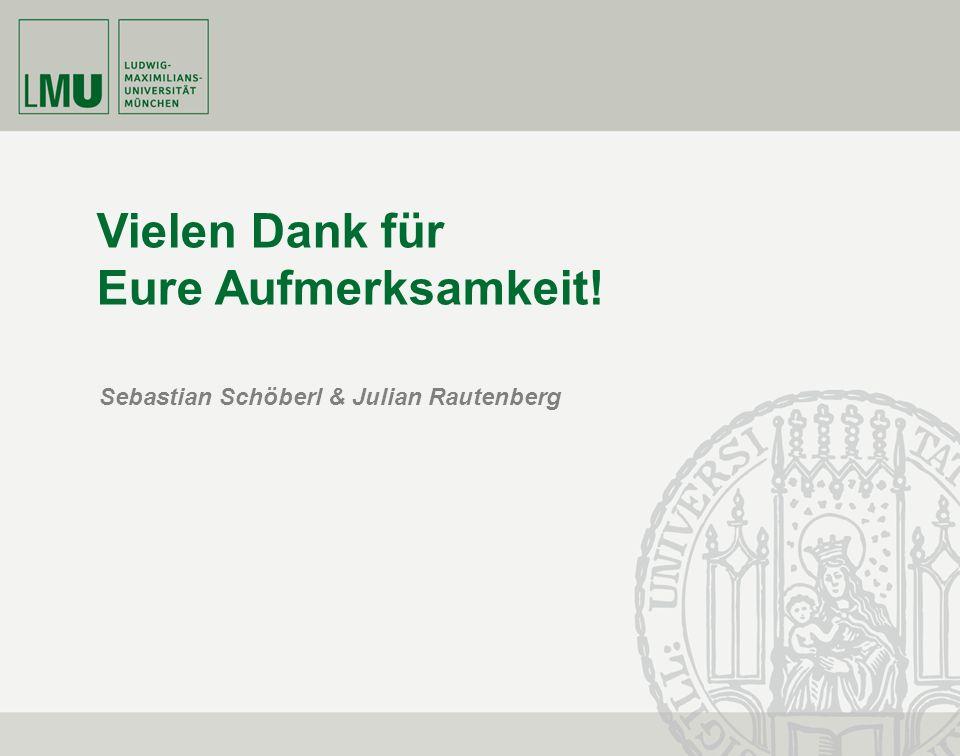 Sebastian Schöberl & Julian Rautenberg I Proseminar Interne Erfolgsrechnung12 Vielen Dank für Eure Aufmerksamkeit! Sebastian Schöberl & Julian Rautenb