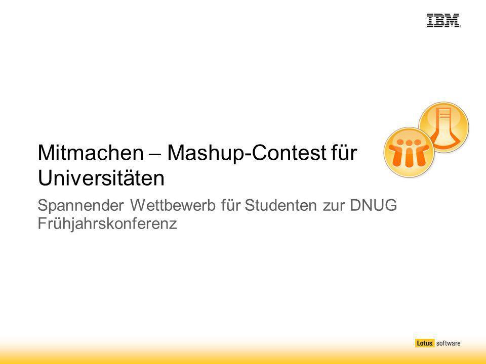 Mitmachen – Mashup-Contest für Universitäten Spannender Wettbewerb für Studenten zur DNUG Frühjahrskonferenz