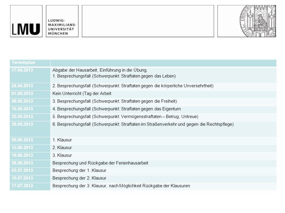 Terminplan 17.04.2013 Abgabe der Hausarbeit, Einführung in die Übung, 1.