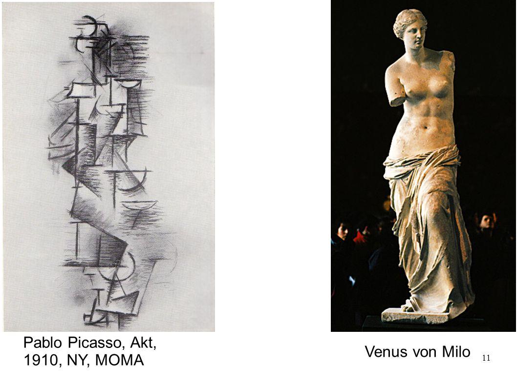 11 Pablo Picasso, Akt, 1910, NY, MOMA Venus von Milo