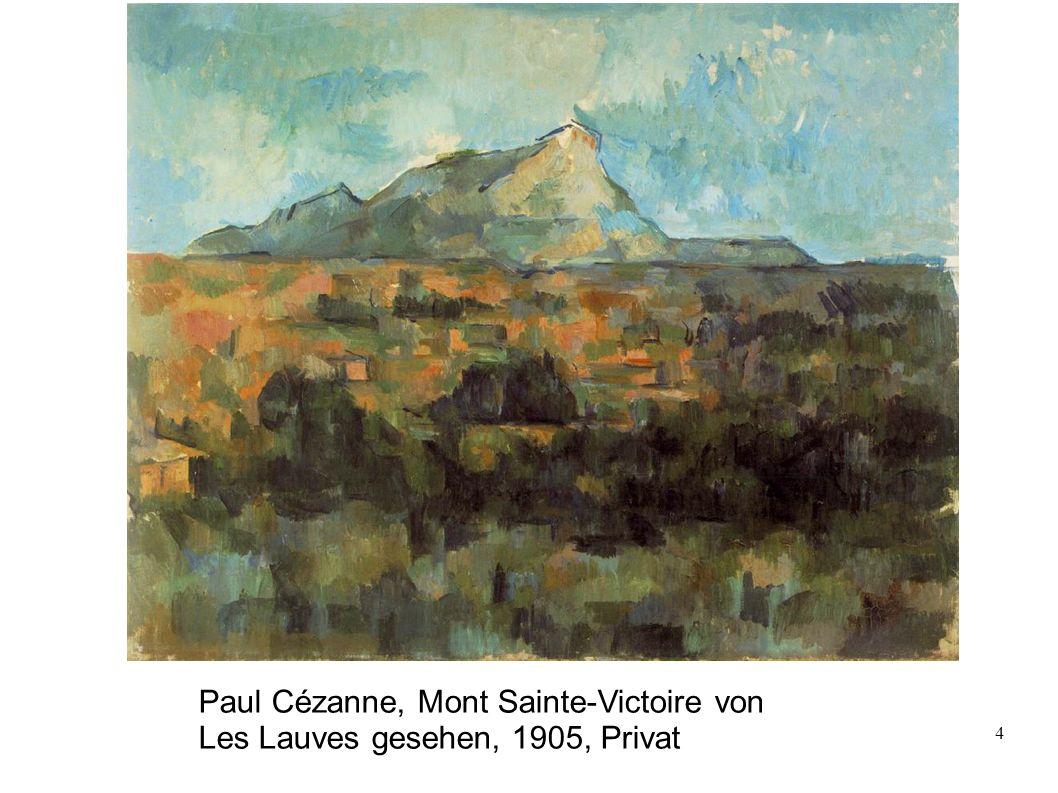 4 Paul Cézanne, Mont Sainte-Victoire von Les Lauves gesehen, 1905, Privat