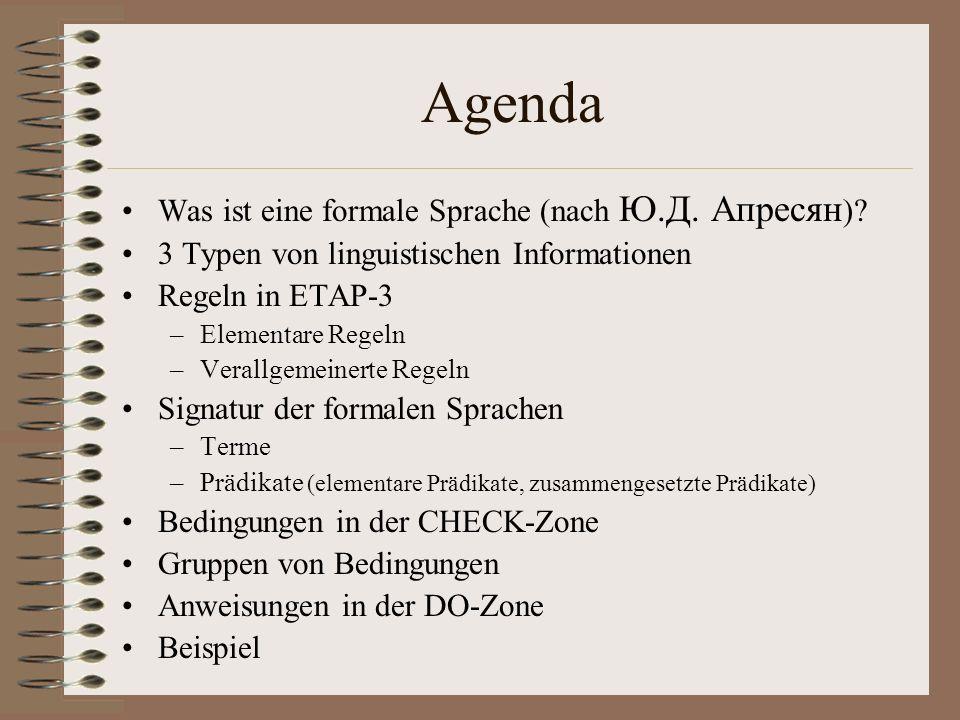 Agenda Was ist eine formale Sprache (nach Ю.Д.Апресян ).