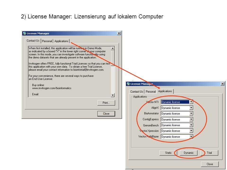 2) License Manager: Lizensierung auf lokalem Computer