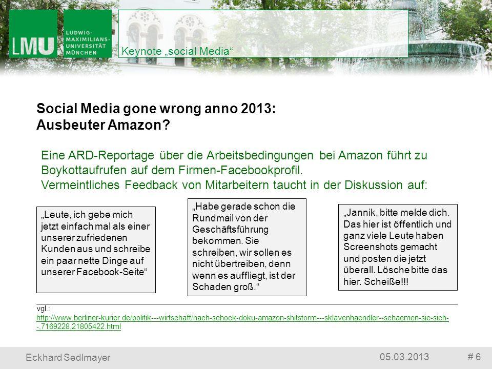 # 605.03.2013 Eckhard Sedlmayer Keynote social Media vgl.: http://www.berliner-kurier.de/politik---wirtschaft/nach-schock-doku-amazon-shitstorm---skla