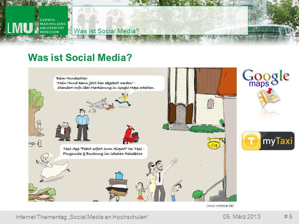 # 1605.März 2013 Internet Thementag Social Media an Hochschulen Was ist Social Media.