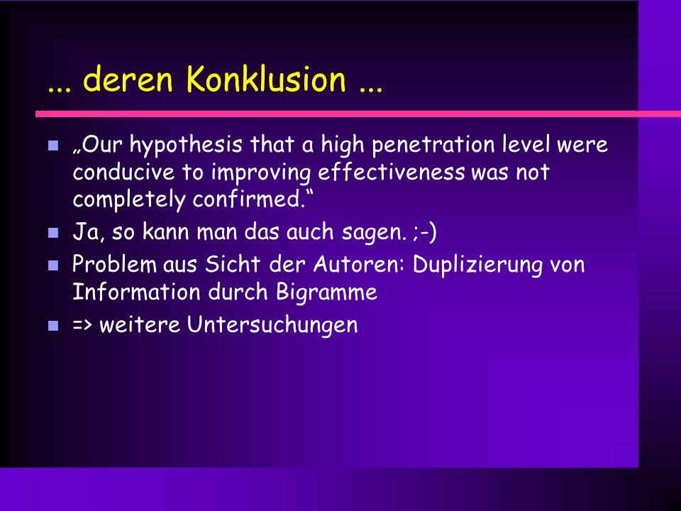 Verschlechterung hat Methode n Verschlechterung häufiger bei hohen Reduktionsfaktoren n Verschlechterung höher bei FEFs mit hohem Durchdringungsgrad (