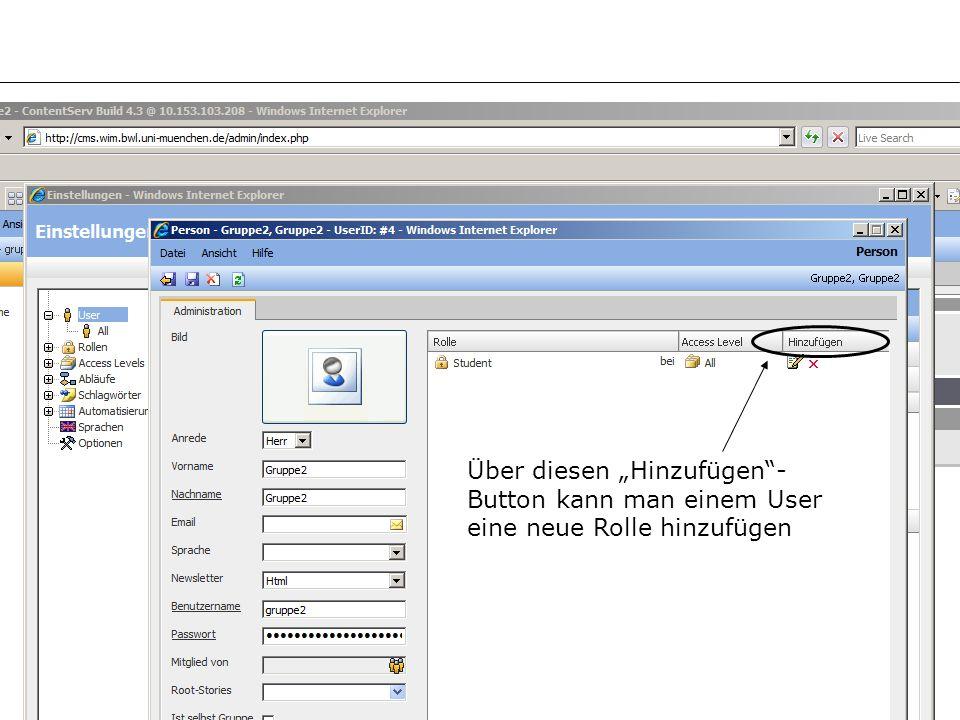 –10– Über diesen Hinzufügen- Button kann man einem User eine neue Rolle hinzufügen