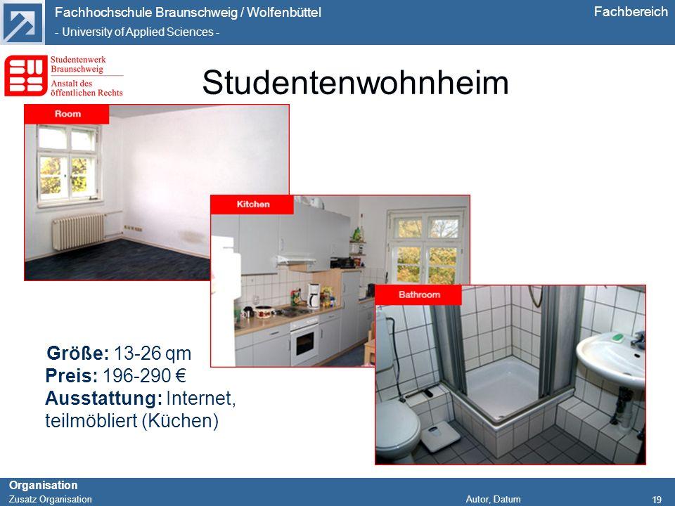 Fachhochschule Braunschweig / Wolfenbüttel - University of Applied Sciences - Organisation Zusatz Organisation Autor, Datum Fachbereich 19 Studentenwo