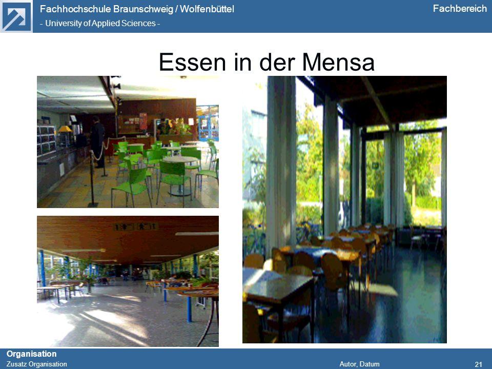 Fachhochschule Braunschweig / Wolfenbüttel - University of Applied Sciences - Organisation Zusatz Organisation Autor, Datum Fachbereich 21 Essen in de