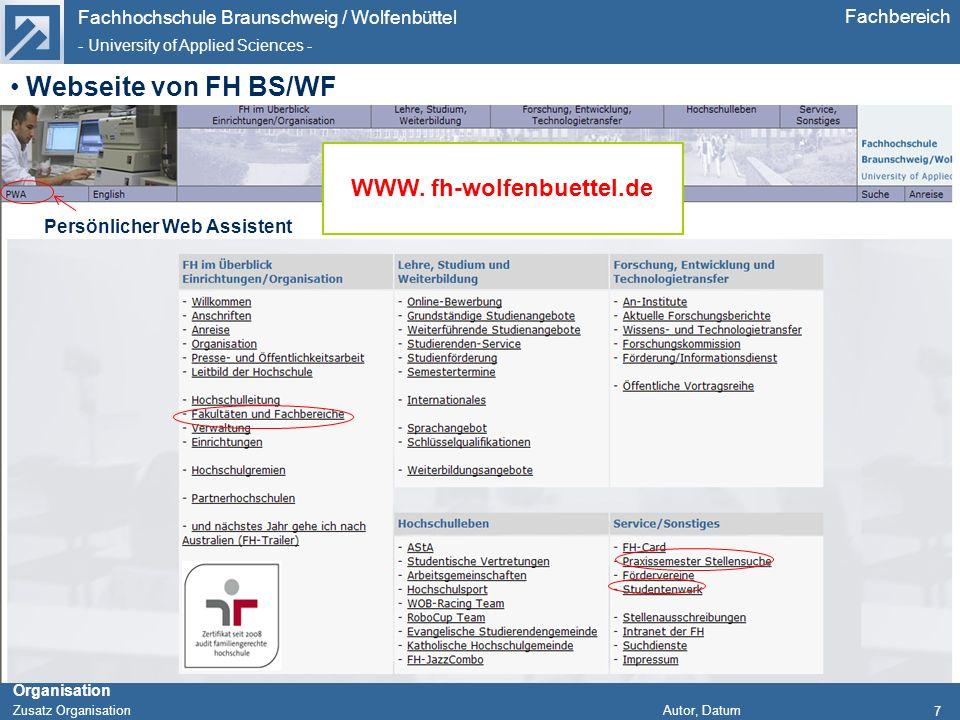 Fachhochschule Braunschweig / Wolfenbüttel - University of Applied Sciences - Organisation Zusatz Organisation Autor, Datum Fachbereich Webseite von F