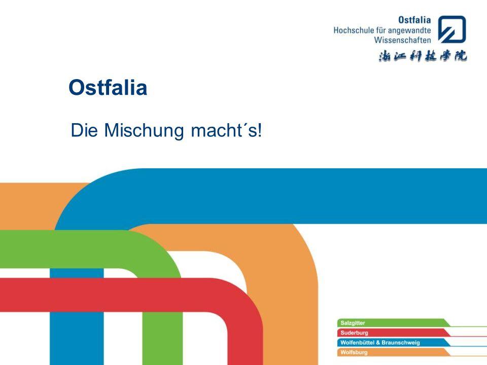 Die Mischung macht´s! Ostfalia
