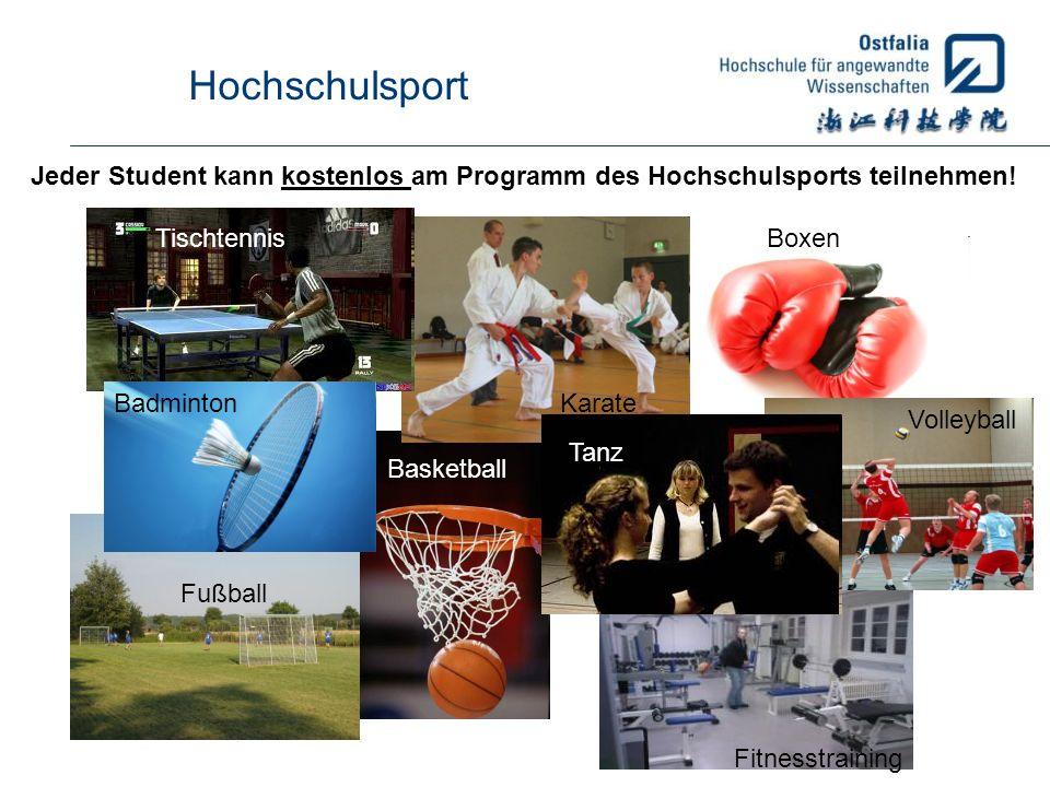 Hochschulsport Basketball Boxen Fußball Karate Fitnesstraining Badminton Tischtennis Tanz Volleyball Jeder Student kann kostenlos am Programm des Hoch