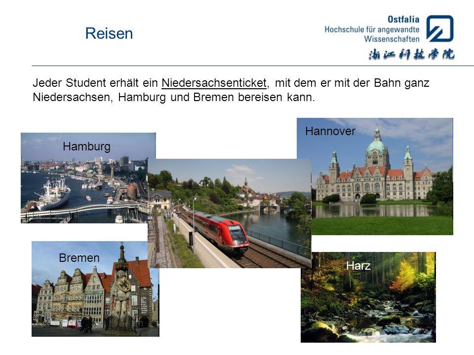 Reisen Jeder Student erhält ein Niedersachsenticket, mit dem er mit der Bahn ganz Niedersachsen, Hamburg und Bremen bereisen kann. Hannover Hamburg Br
