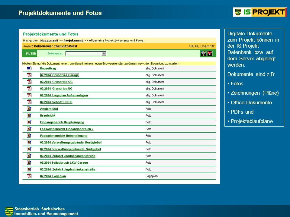 Staatsbetrieb Sächsisches Immobilien- und Baumanagement Projektdokumente und Fotos Digitale Dokumente zum Projekt können in der IS Projekt Datenbank bzw.
