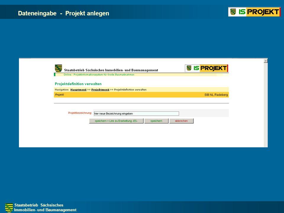 Staatsbetrieb Sächsisches Immobilien- und Baumanagement Dateneingabe - Projekt anlegen