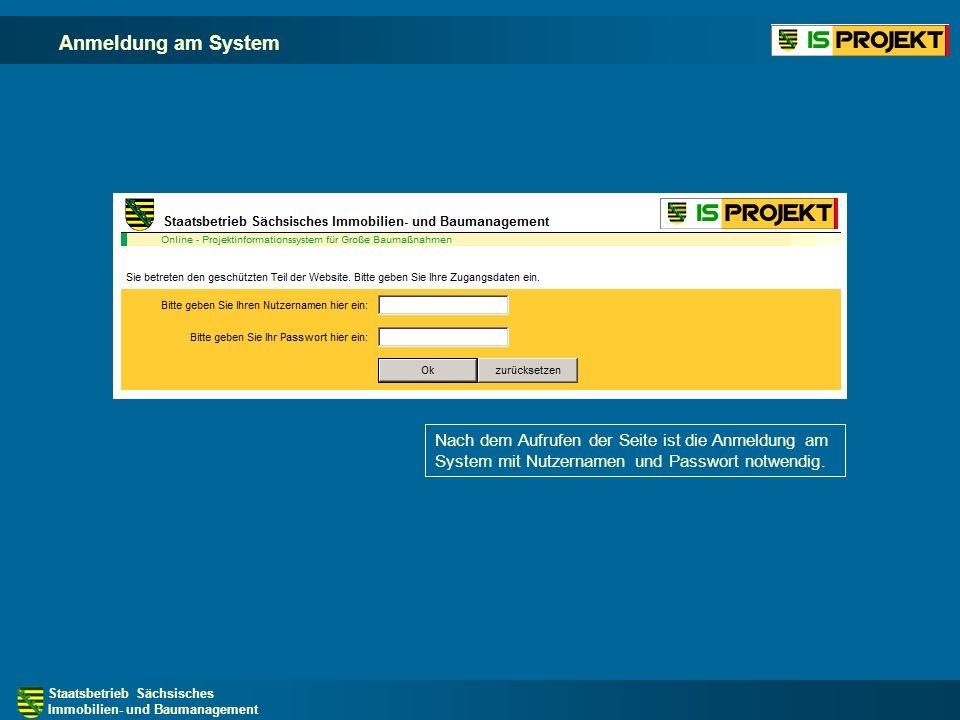 Staatsbetrieb Sächsisches Immobilien- und Baumanagement Anmeldung am System Nach dem Aufrufen der Seite ist die Anmeldung am System mit Nutzernamen und Passwort notwendig.