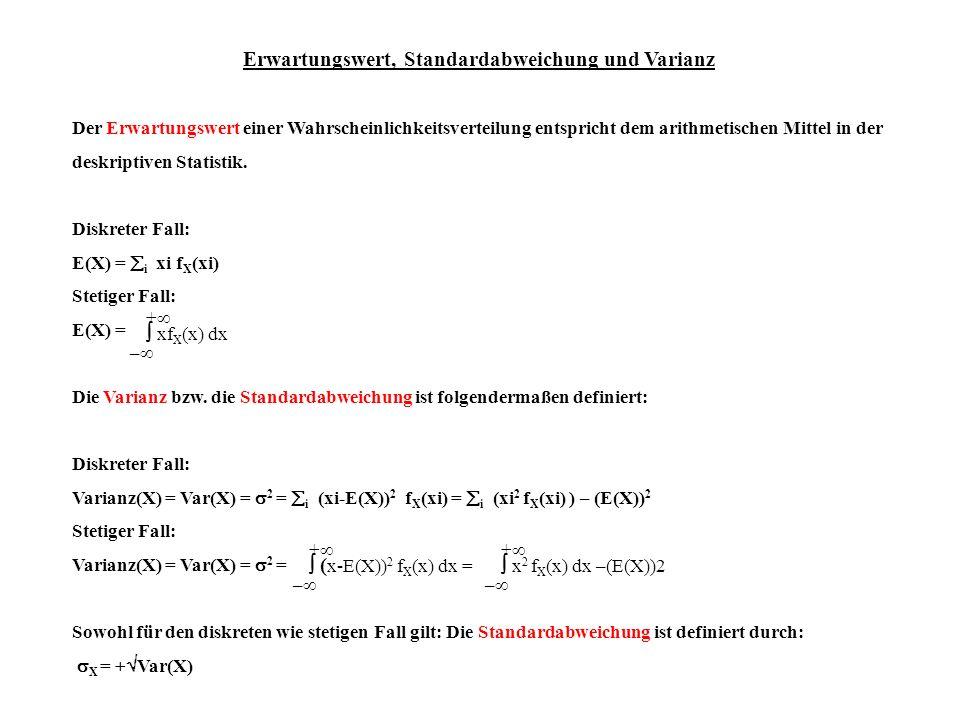 Erwartungswert, Standardabweichung und Varianz Der Erwartungswert einer Wahrscheinlichkeitsverteilung entspricht dem arithmetischen Mittel in der desk