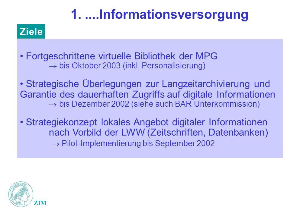 ZIM 1.....Informationsversorgung Fortgeschrittene virtuelle Bibliothek der MPG bis Oktober 2003 (inkl.
