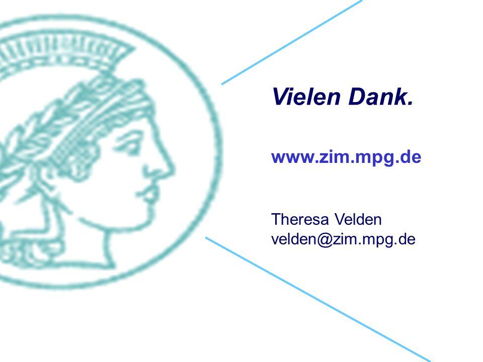 Vielen Dank. www.zim.mpg.de Theresa Velden velden@zim.mpg.de