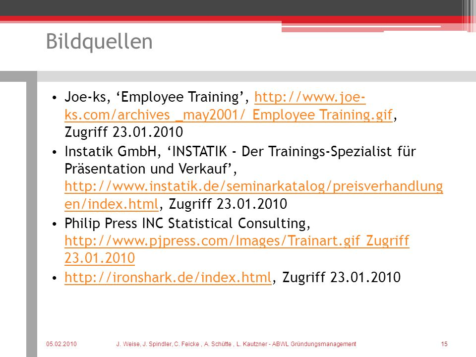 Bildquellen Joe-ks, Employee Training, http://www.joe- ks.com/archives _may2001/ Employee Training.gif, Zugriff 23.01.2010 http://www.joe- ks.com/arch
