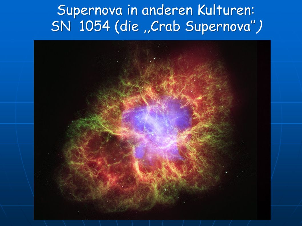 Supernova in anderen Kulturen: SN 1054 (die,,Crab Supernova SN 1054 (die,,Crab Supernova)