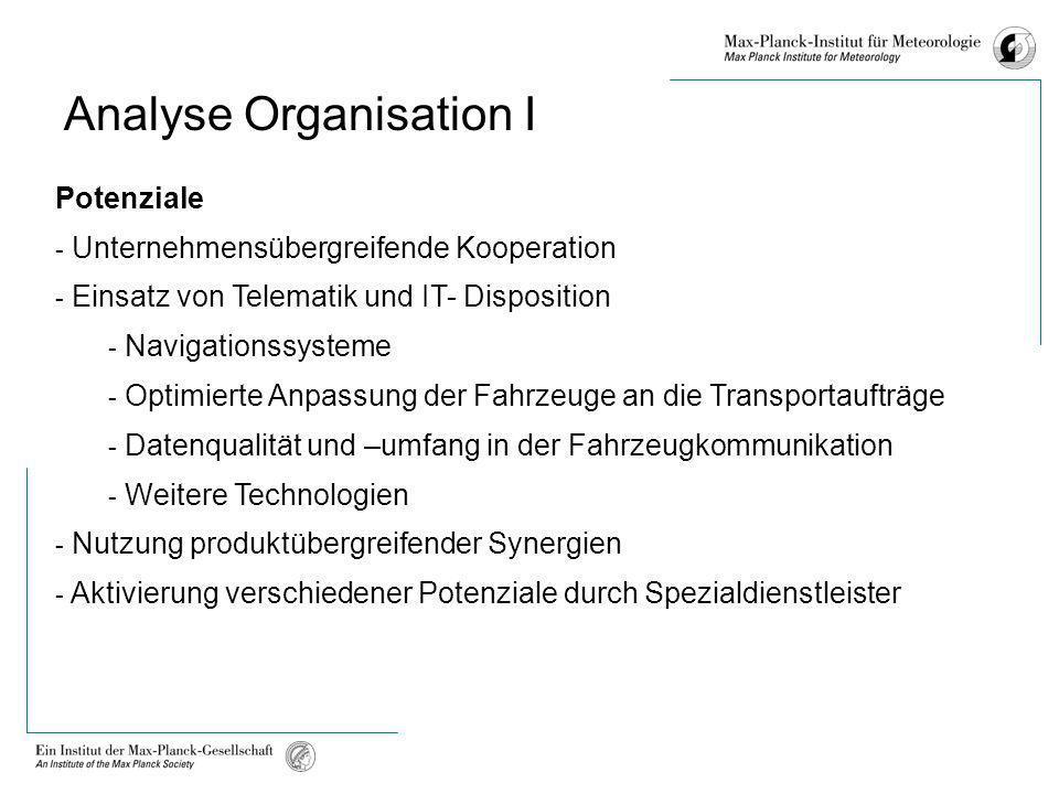 Potenziale - Unternehmensübergreifende Kooperation - Einsatz von Telematik und IT- Disposition - Navigationssysteme - Optimierte Anpassung der Fahrzeu