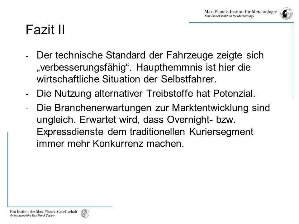 Fazit II - Der technische Standard der Fahrzeuge zeigte sich verbesserungsfähig. Haupthemmnis ist hier die wirtschaftliche Situation der Selbstfahrer.