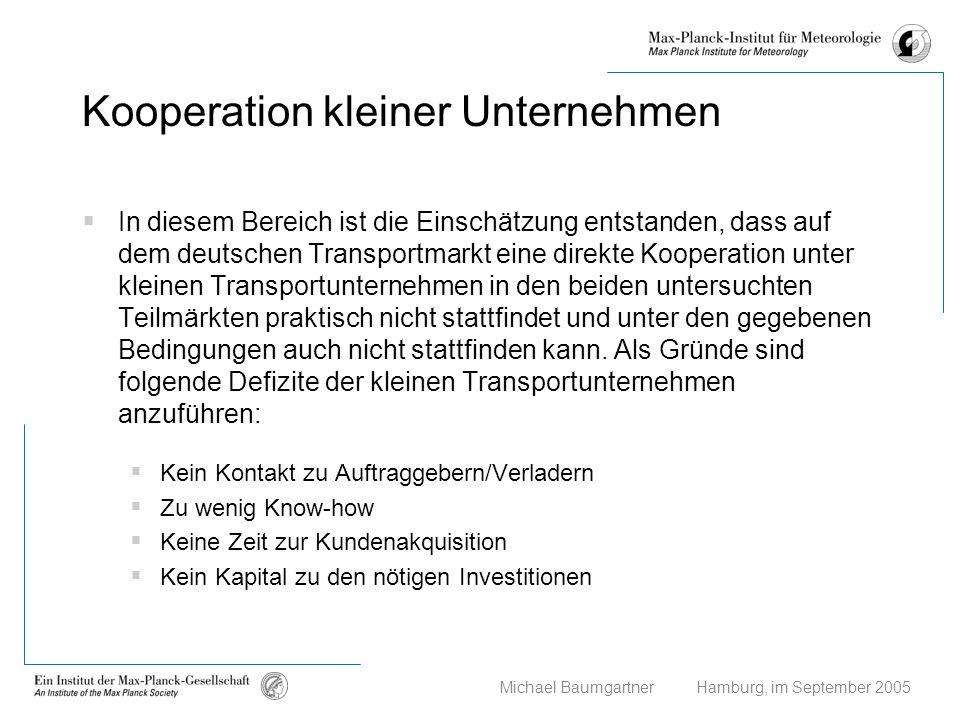 Michael Baumgartner Hamburg, im September 2005 Kooperation kleiner Unternehmen In diesem Bereich ist die Einschätzung entstanden, dass auf dem deutsch