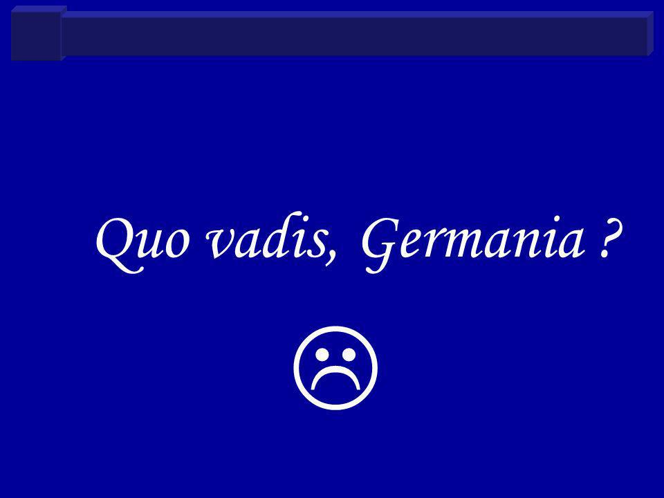 Quo vadis, Germania ?
