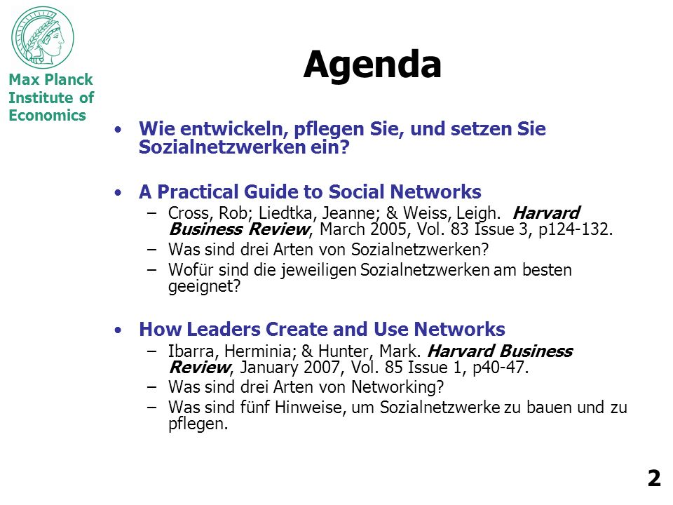 Max Planck Institute of Economics 3 Kurs-Logistik Mannschaftsprojekte –Themen anmelden.